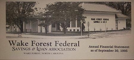 Wake Forest Savings and Loan Association 1995